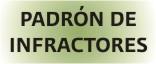 PADRON DE INFRACTORES